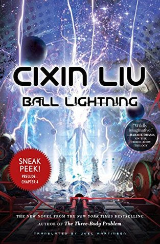 Ball Lightning [Liu, Cixin]