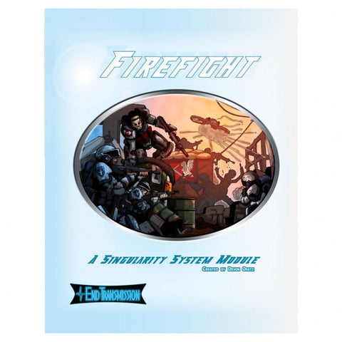 Firefight: Singularity Rules Module