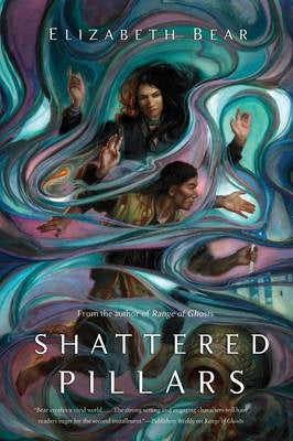 Shattered Pillars (Eternal Sky, 2) [Bear, Elizabeth]