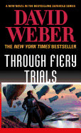 Through Fiery Trials ( Safehold, 10 ) [Webber, David]