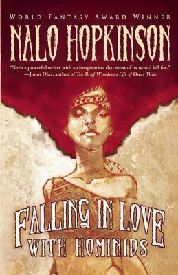 Falling in Love with Hominids [Hopkinson, Nalo]