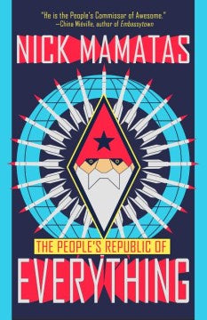The People's Republic of Everything (Paperback) [Mamatas, Nick]