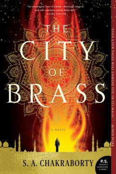 The City of Brass (Daevabad Trilogy, 1) [Chakraborty, S. A.]