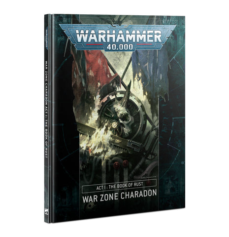 War Zone Charadon - Act 1; The Book of Rust