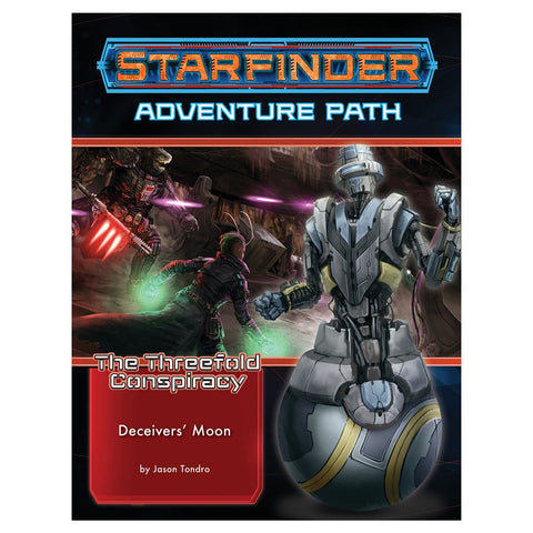 The Threefold Conspiracy 3: Deceiver's Moon - Starfinder RPG