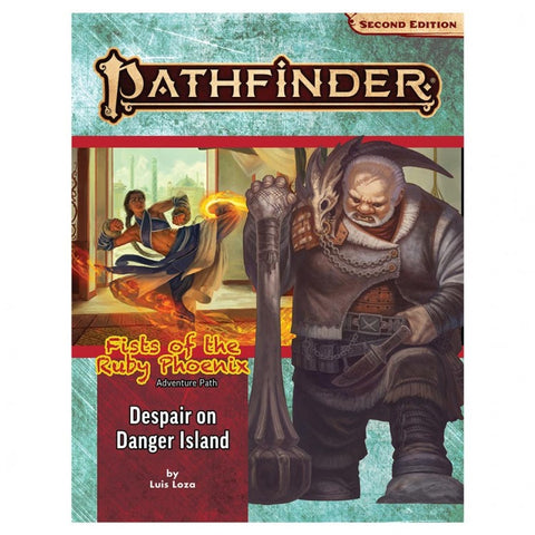 Pathfinder 2E: Adventure Path: Despair on Danger (Fists of the Ruby Phoenix 1/3)