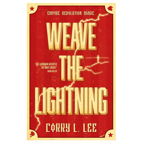 Weave the Lightning [Lee, Corry L.]