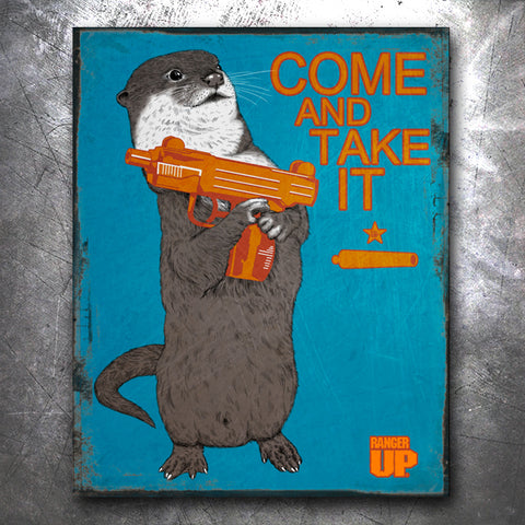 Come and Take It Otter Vintage Tin Sign