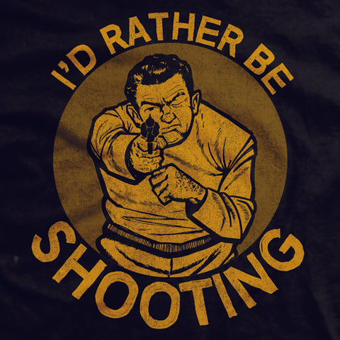 I'd Rather Be Shooting Vintage T-shirt