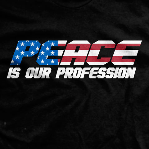 PREORDER Peace Is Our Profession Normal-Fit T-Shirt