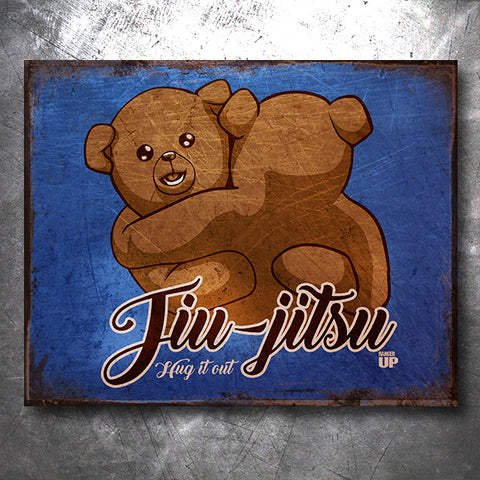 Hug It Out Jiu Jitsu Vintage Tin Sign