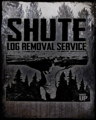 Shute Log Removal Tin Sign