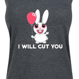 Women's I Will Cut You Tank