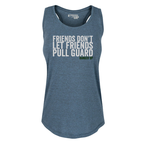 Women's Friends Don't Let Friends Pull Guard Tank