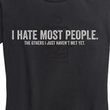 Women's I Hate Most People Tee