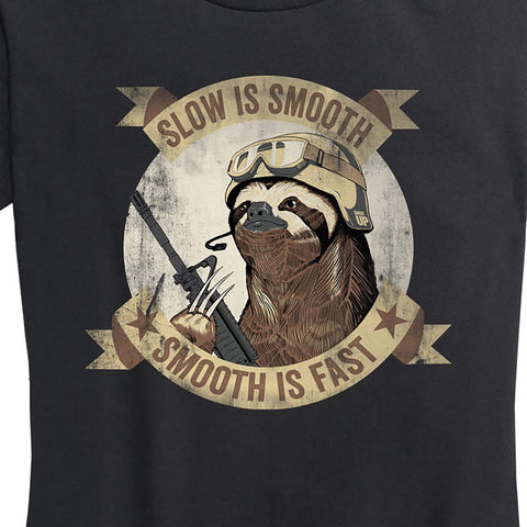 Women's Slow Is Smooth - Black - T Shirt