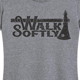 Women's Walk Softly Tee