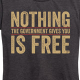 Women's Nothing is Free Tee