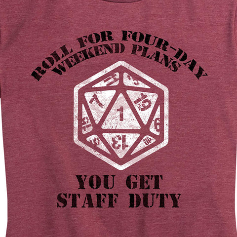 Women's Natural 1 - You Get Staff Duty Tee