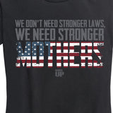 Women's Stronger Mothers Tee