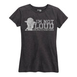 Women's I'm Not Loud Drill Sergeant T-Shirt