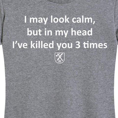 Women's Killed You Three Times T-Shirt