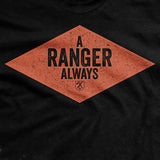 A Ranger Always T-Shirt