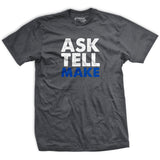 Ask Tell Make Vintage T-Shirt