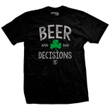 Beer & Bad Decisions Shamrock T-Shirt