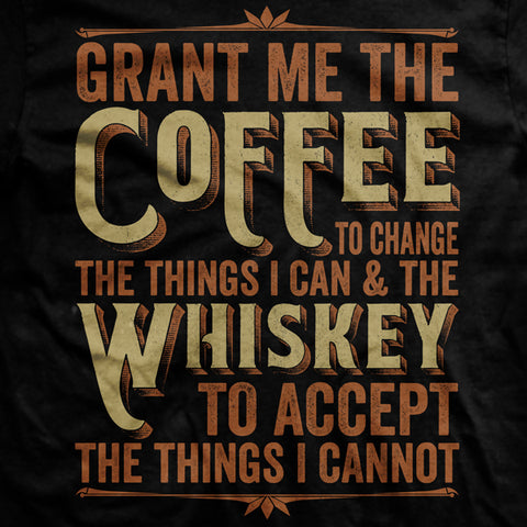 BLACK Coffee & Whiskey Prayer T Shirt