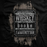 Books, Whiskey and Ammunition T-Shirt