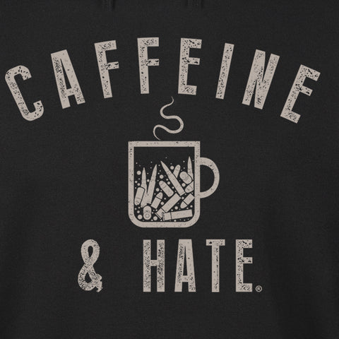 Caffeine And Hate Bullets Hoodie