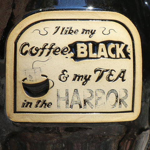 I Like My Coffee Black and Tea in the Harbor Stoneware Mug