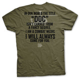 Doc is Earned T-Shirt