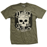 Drillers Make Killers T-Shirt