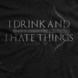 I Drink and I Hate Things T-Shirt