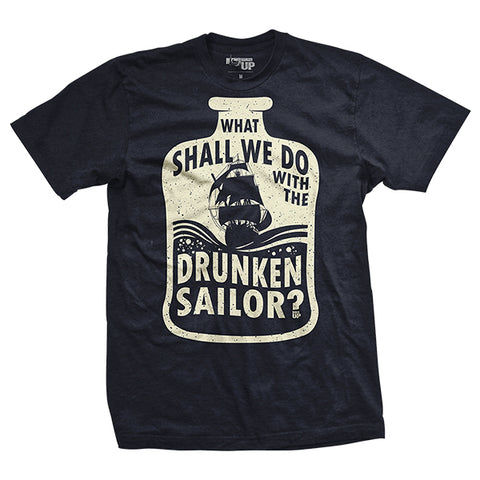 What Shall We Do With The Drunken Sailor? T-Shirt