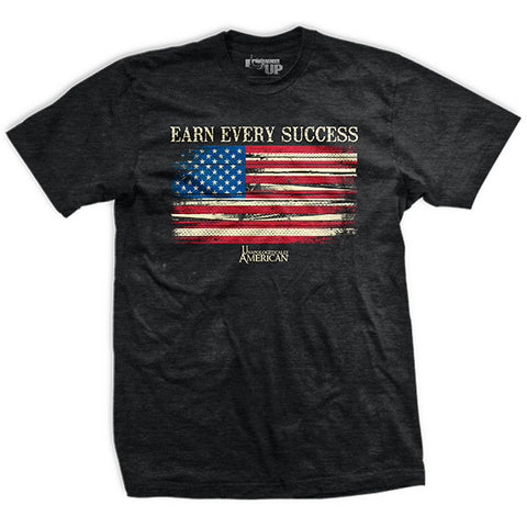 Earn Every Success T-shirt