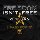 Freedom Isn't Free Men's T-Shirt