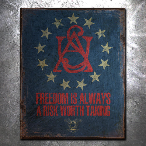 Freedom Is A Risk Tin Sign
