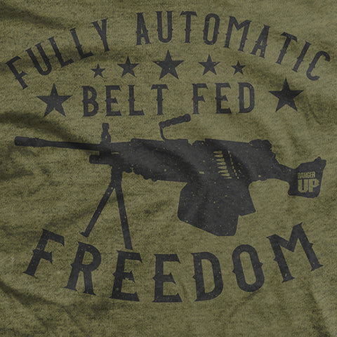 Fully Automatic Belt Fed Freedom T-Shirt