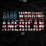 Hard Working American T-Shirt