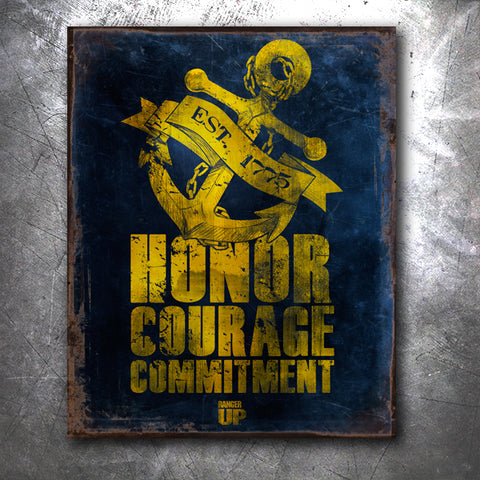Honor Courage commitment Tin Sign