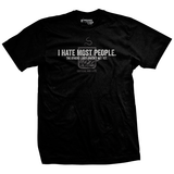 I Hate Most People T-Shirt