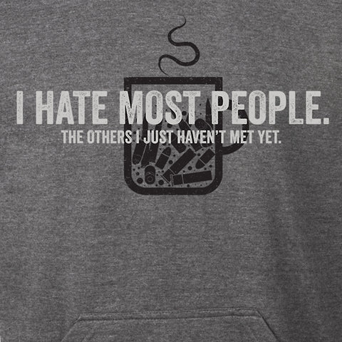I Hate Most People Hoodie