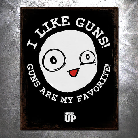 I Like Guns Tin Sign
