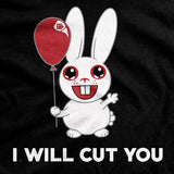 I Will Cut You T-Shirt