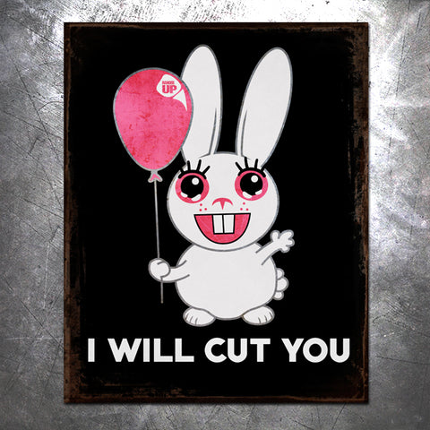 I Will Cut You Tin Sign