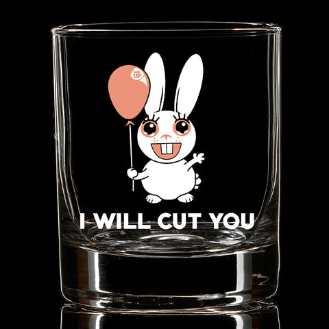 I Will Cut You Whiskey Glass