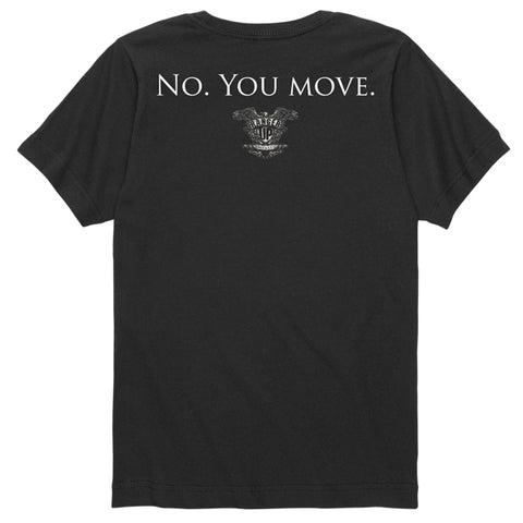 Kid's No. You Move Tee
